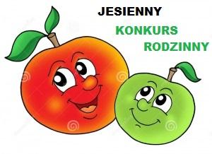 """Rodzinny Konkurs """"Jabłuszko rumiane"""""""